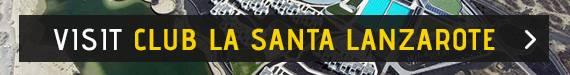 Visit Club La Santa Lanzarote